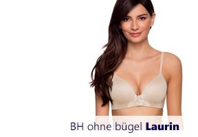 BH Laurin verstärkt ohne Bügel